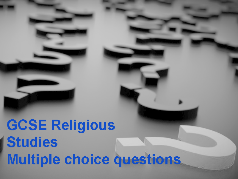 GCSE Religious Studies Multiple choice questions