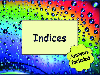 Using Indices - over 100 questions + Answers