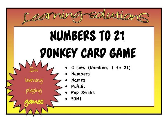 NUMBERS, NAMES and VALUES to 21 - DONKEY CARD GAME - Numbers, Names, M.A.B., Pop Sticks
