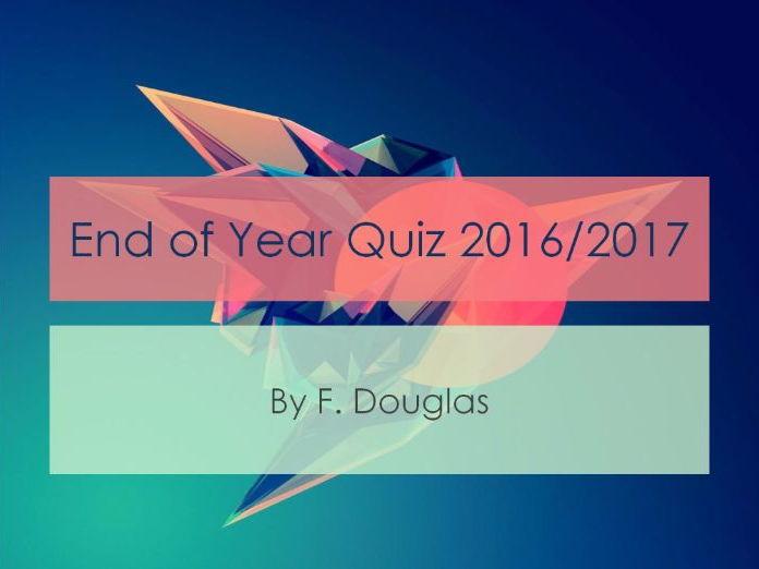 End of Year 2016/2017 Interactive Quiz (Mr Douglas Famous Quiz)