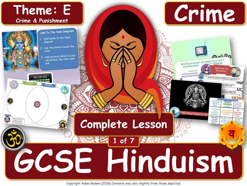 Crime & Criminals - Comparing Hindu & Christian Views (GCSE RS - Hinduism - Crime & Punishment) L1/7