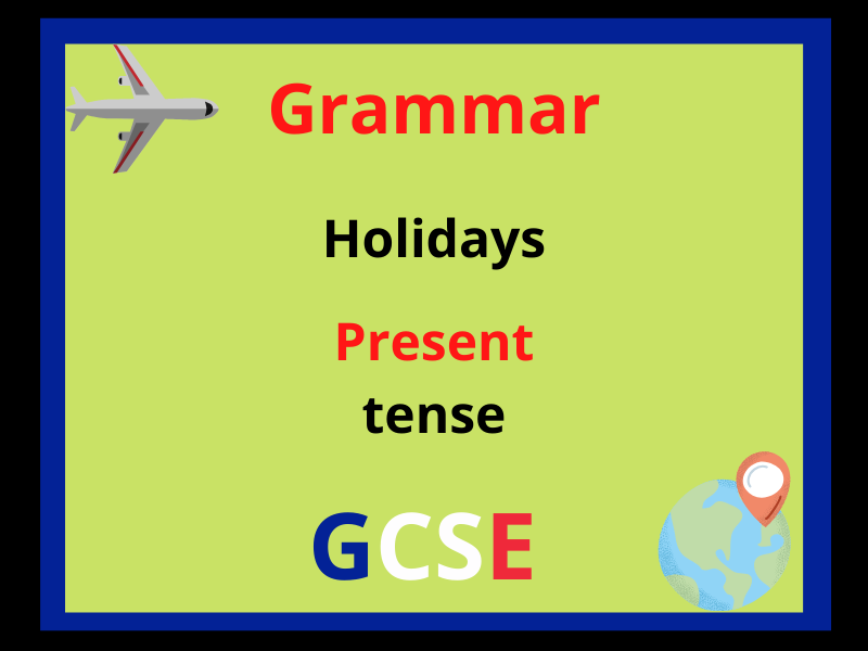 French present tense - holiday