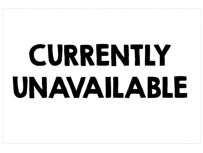 CURRENTLY UNAVAILABLE