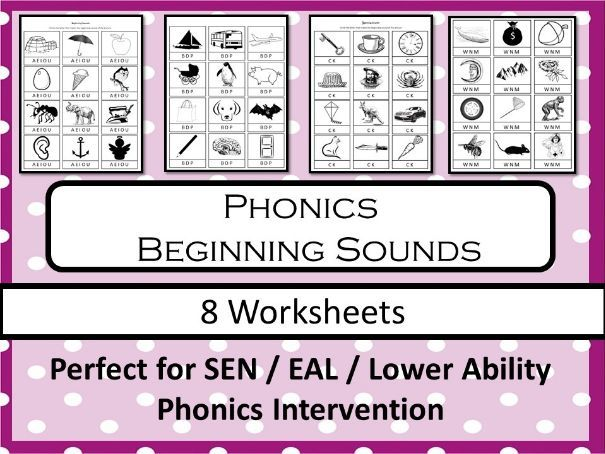 Phonics - Beginning Sounds Worksheets (SEN / EAL)