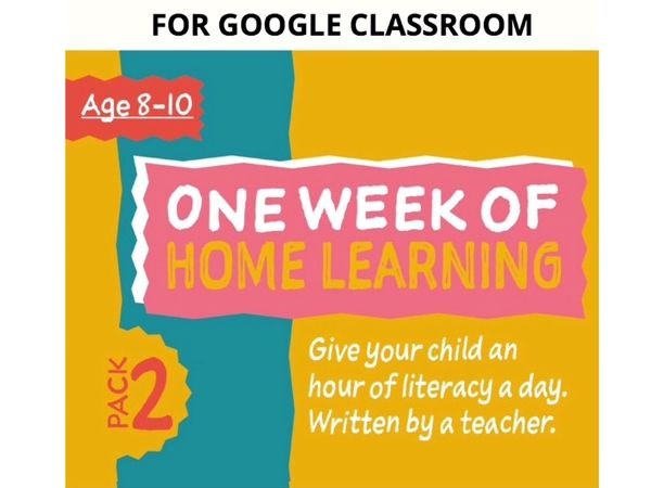 Digital Distance Learning Resource For Google Classroom: Pack 2 (8-10 years)