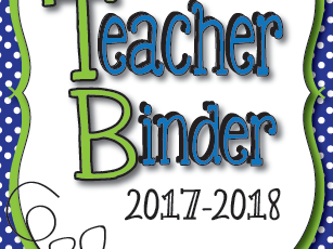Teacher Binder 2017-2018--Calendars, Weekly Planner, Forms and Templates Galore!