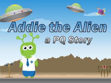 Addie the Alien - A PQ Story