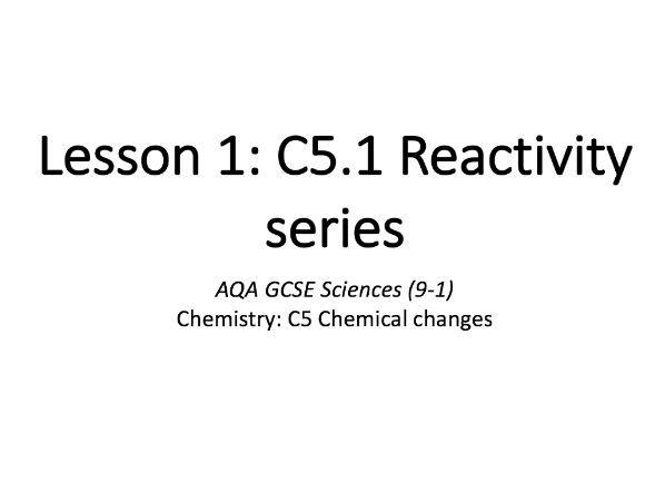C5.1 Reactivity series