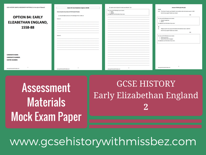 GCSE HISTORY: Sample Assessment Material: Exam Paper TWO (2): Elizabeth I (Edexcel)