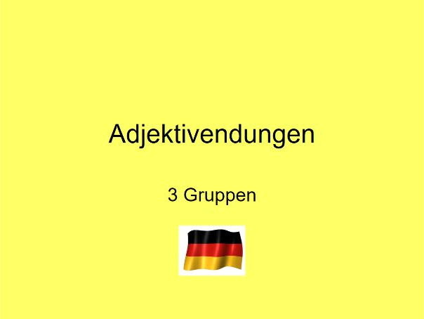 German adjective endings -all 3 groups