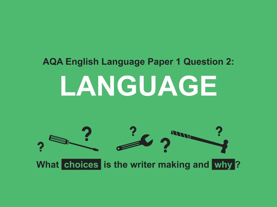 AQA Language Paper 1 Question 2 TOP TIPS