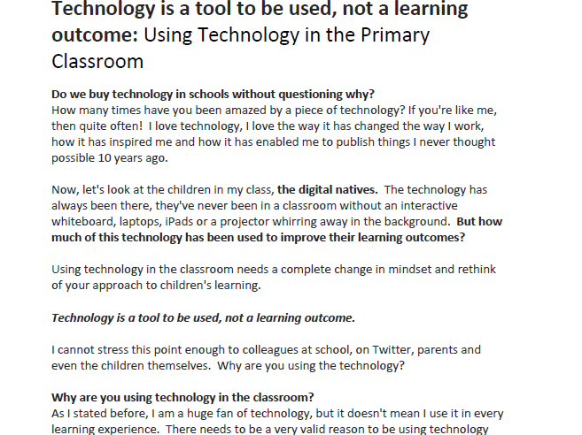 Technology is a tool to be used, not a learning outcome: Using Technology in the Primary Classroom