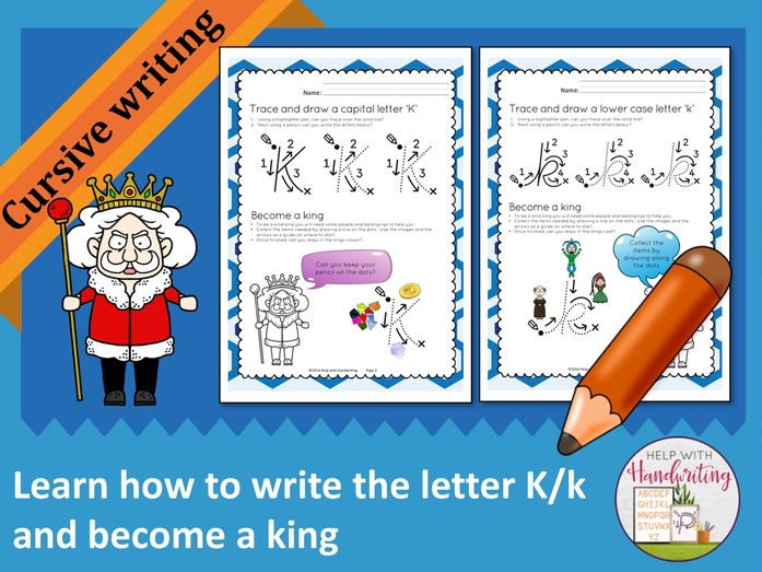 Learn how to write the letter K (Cursive style) and become a king