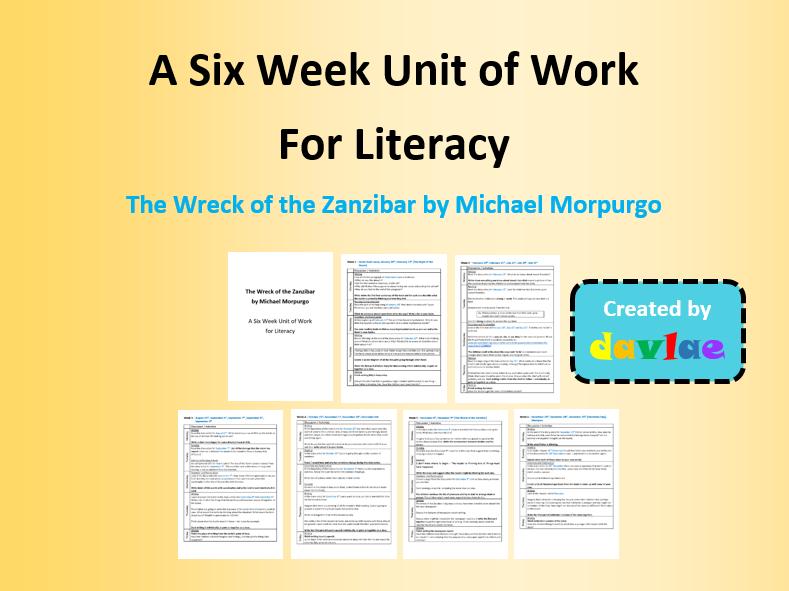 A Six Week Unit of Work for Literacy - The Wreck of the Zanzibar by Michael Morpurgo