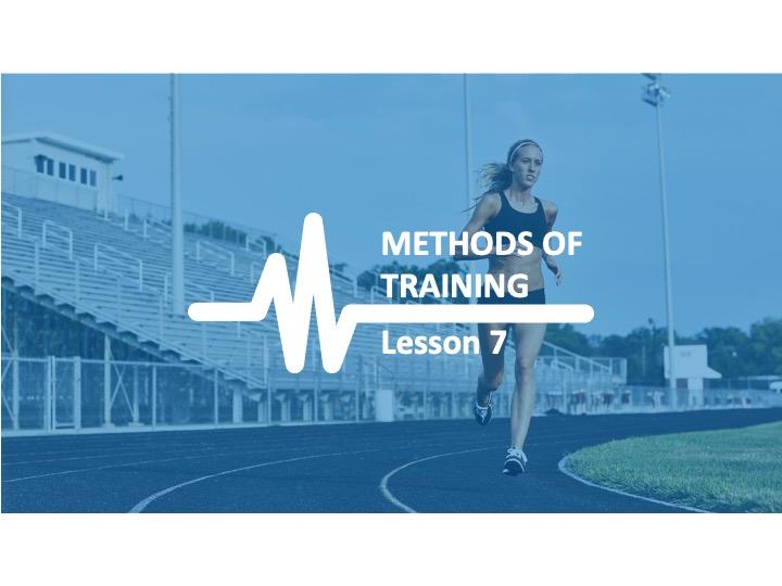 AQA GCSE PE Physical Training - Lesson 7 Method of Training