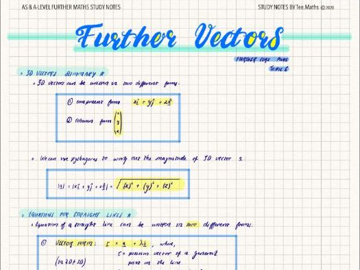 FURTHER VECTORS ~ AS & A-LEVEL FURTHER MATHS STUDY NOTES