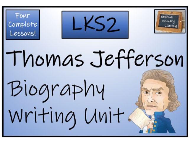 LKS2 Thomas Jefferson Biography Writing Activity
