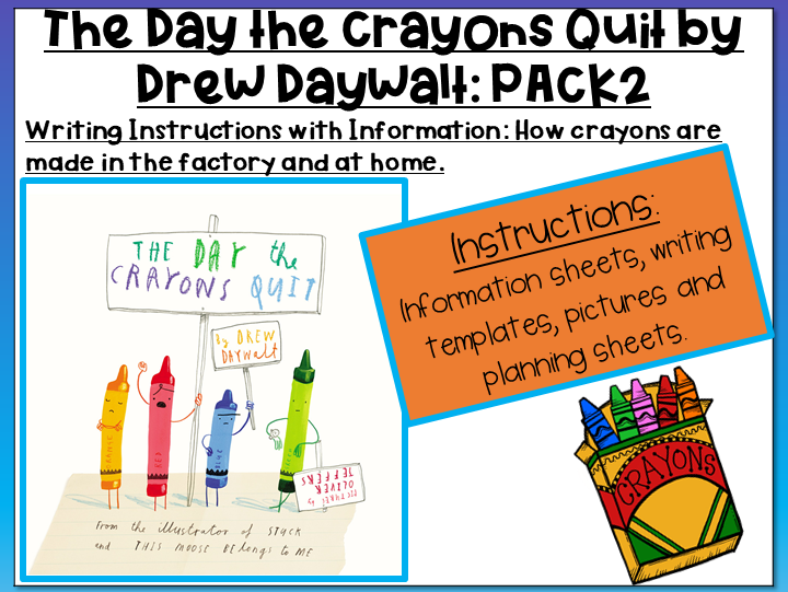 The Day the Crayons Quit by Drew Daywalt- Writing Instructions on How to Make Crayons