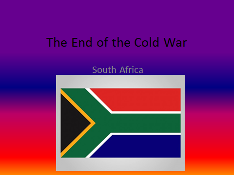 How the End of the Cold War Affected South Africa