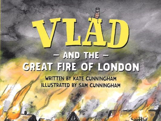Vlad and the Great Fire of London literacy plan to write a story set during the events
