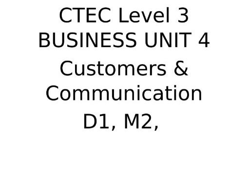 CTEC Level 3 Business Unit 4: M2, D1