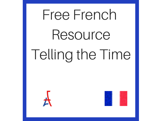 Free French Resource Telling the Time