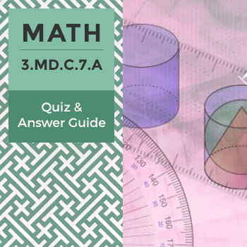 3.MD.C.7.A - Quiz and Answer Guide