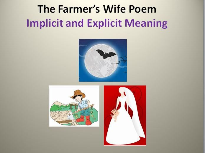 Implicit and Explicit Meaning: The Farmer's Wife Poem