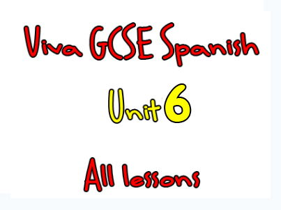 Viva Higher GCSE Spanish - Unit 6