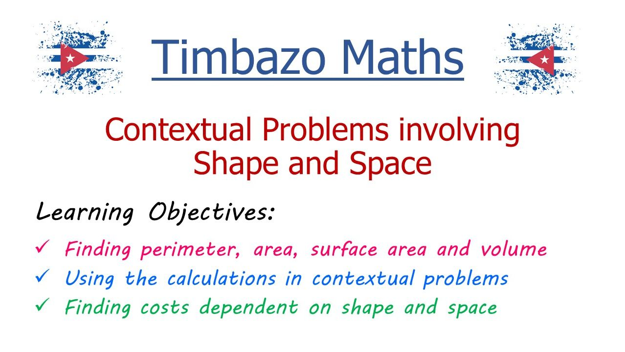 Contextual Problems involving Shape and Space