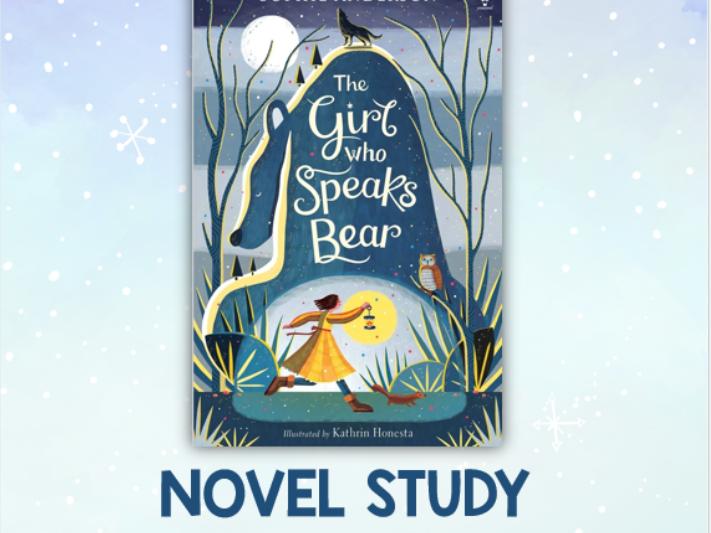 The Girl Who Speaks Bear Novel Study