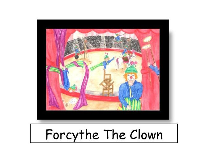 Forcythe The Clown. Linking Science, 'Forces' and Literacy