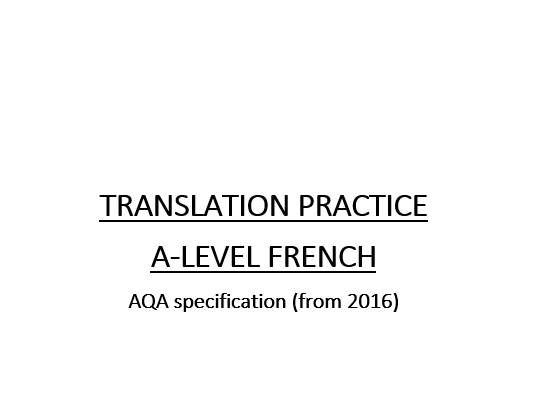 A Level French Year 2 translation booklet (AQA new specification)