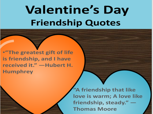 Valentine's Day Friendship Qoutes Posters/ Quotes Classroom Decor
