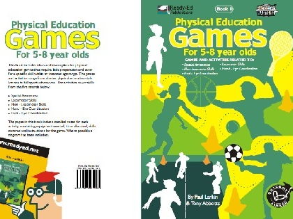 Physical Education Games Book 1 - Games and Activities  for 5-8 year olds