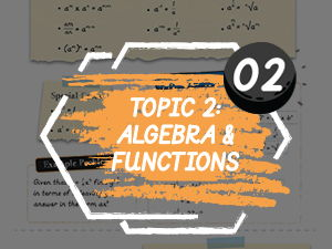 Algebra & Functions - Edexcel (New Spec) AS Maths Revision & Teaching Notes - Topic 2
