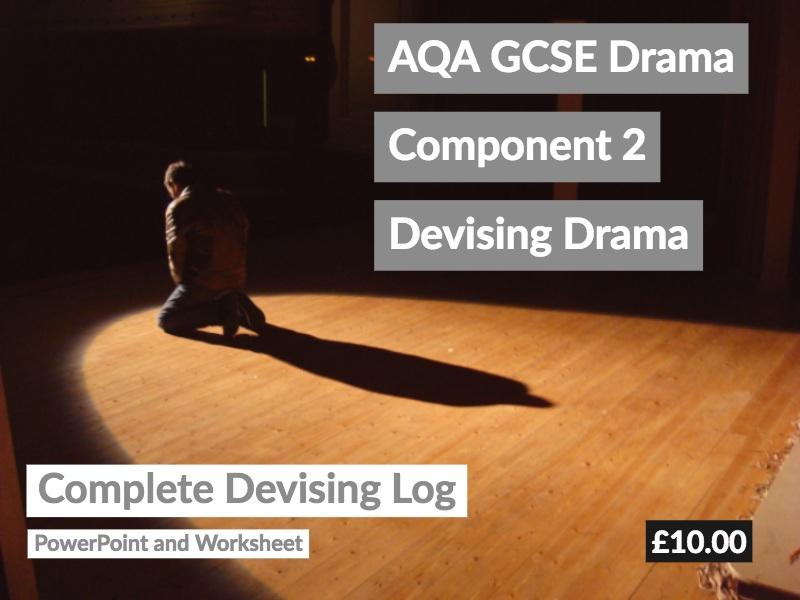 AQA GCSE Drama Component 2 Devised Drama Log