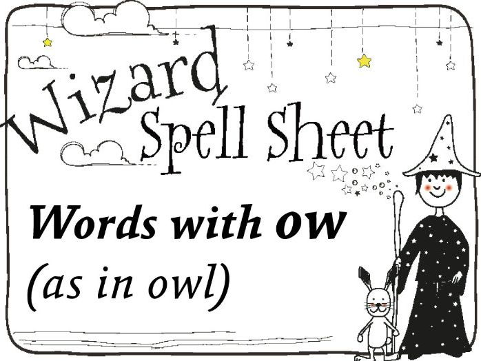 Wizard Spell Sheet: Words with ow as in owl
