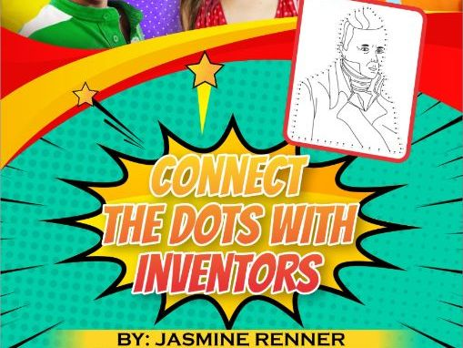 Connect the Dots With Inventors Learning Resources, Lesson Plan & Worksheet