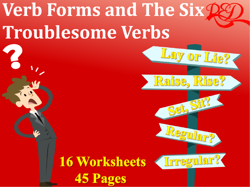 The Six Troublesome Verbs. ELA Test Prep