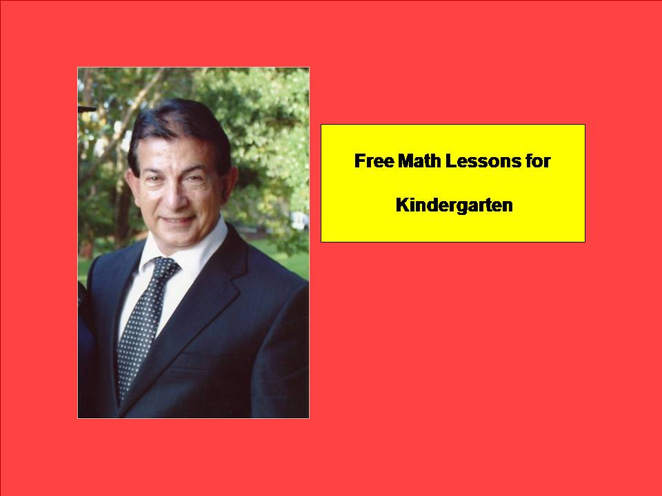 Kindergarten Math Lessons ( PLEASE DOWNLOAD TO ACTIVATE LINKS )