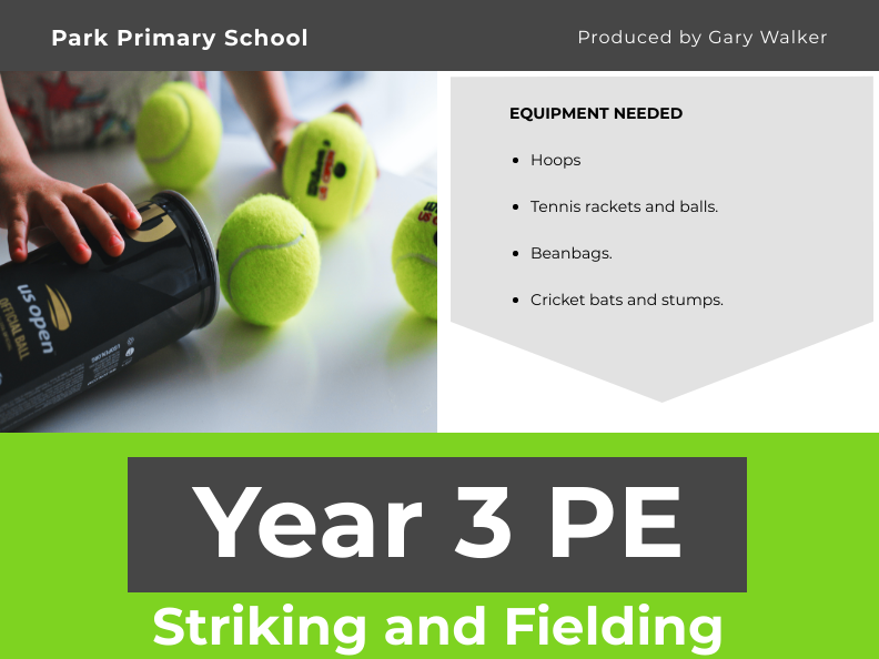 Striking and Fielding Unit - YEAR 3 PE