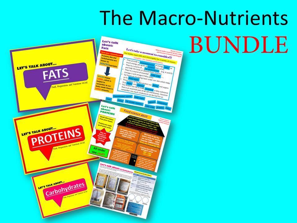GCSE Food, Preparation and Nutriton - Macro-nutrients BUNDLE (x7 Lessons)