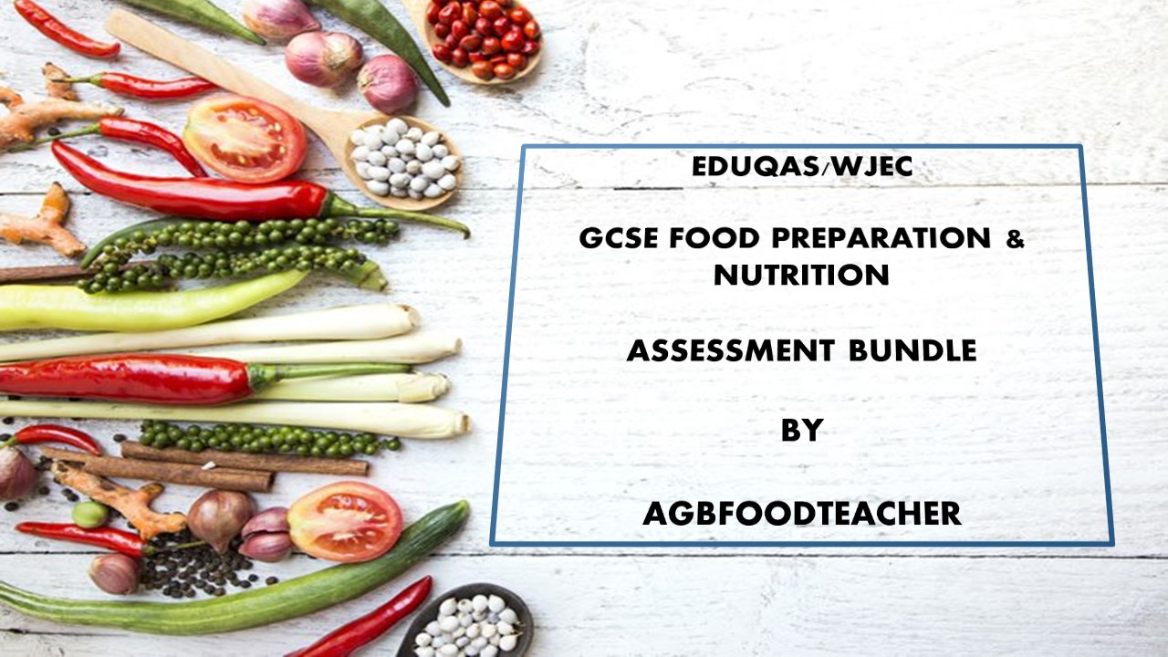 GCSE FOOD PREP- Core Knowledge ASSESSMENTS BUNDLE