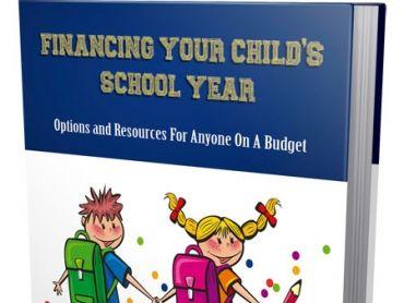 Financing Your Child's School Year-EBooks Reaching Every school & Home school