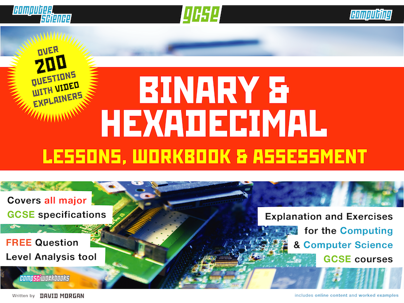 Binary and Hexadecimal for GCSE