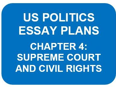 US POLITICS ESSAY PLANS: CHAPTER 4