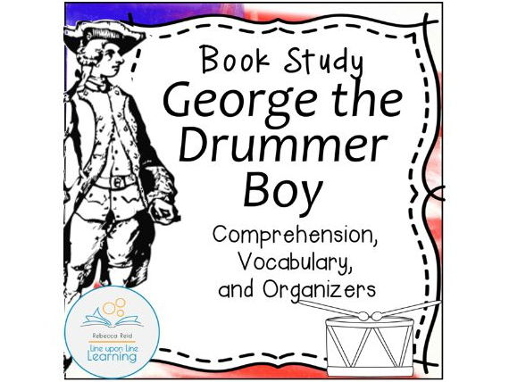 Book Study: George the Drummer Boy (An American Revolution Story) I Can Read