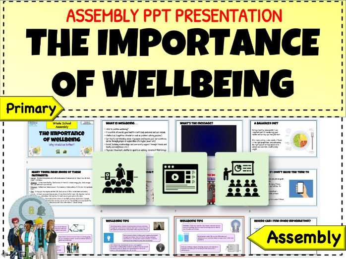 Importance of Personal Wellbeing Assembly
