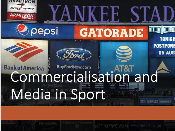 Commercialisation and the Media in Sport